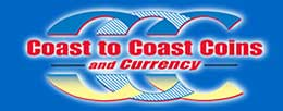 Coast to Coast Coins and Curr