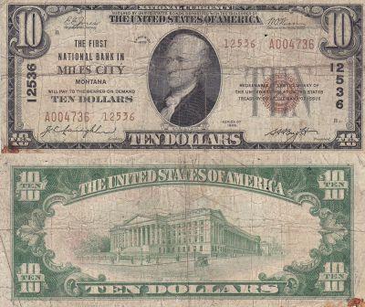 1929. $10. VG. MT. Miles City. Charter 12536.