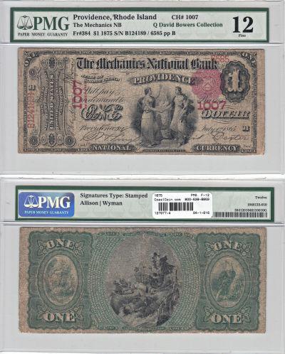 1875. $1. PMG. F-12. RI. Providence. Charter 1007.