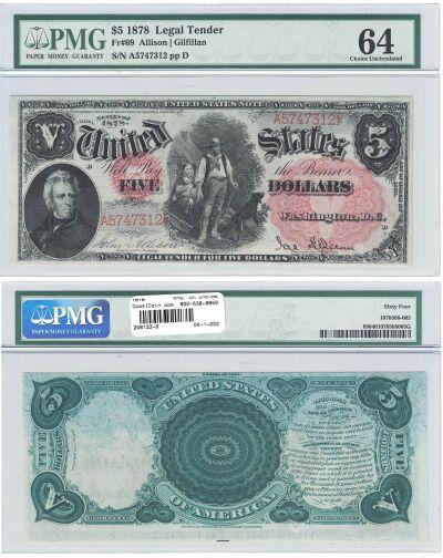 1878. $5. F-69. PMG. Ch Unc-64. LTN.