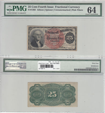 25c. 4th Issue. PMG. Ch Unc-64. F-1302.