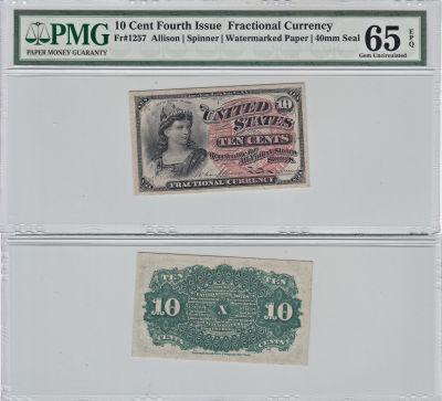 10c. 4th Issue. PMG. Gem-65. EPQ. F-1257.