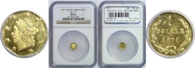 1871. NGC. MS-66. California Fractional Gold.