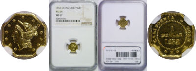 1853. NGC. MS-62. California Fractional Gold.