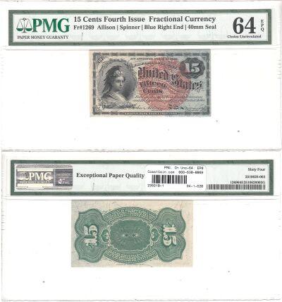 15c. 4th Issue. PMG. Ch Unc-64. EPQ. F-1269.