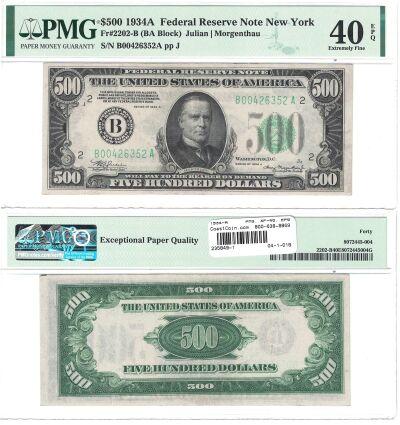 1934-A. $500. F-2202-B. PMG. XF-40. EPQ. Federal R