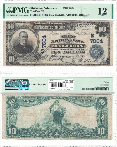 1902. $10. PMG. F-12. AR. Malvern. Charter 7634.