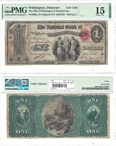 1865. $1. PMG. Ch F-15. DE. Wilmington. Charter 11