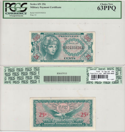 25c. Series 651. PCGS. Ch New-63. PPQ.