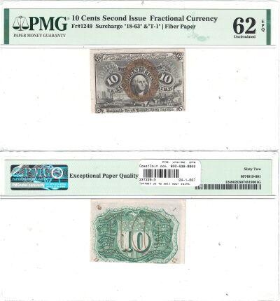 10c. 2nd Issue. PMG. Unc-62. EPQ. F-1249.