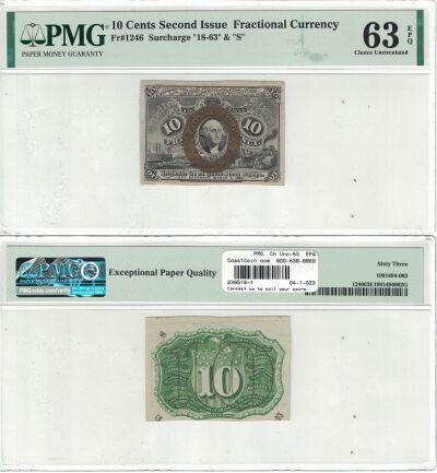 10c. 2nd Issue. PMG. Ch Unc-63. EPQ. F-1246.
