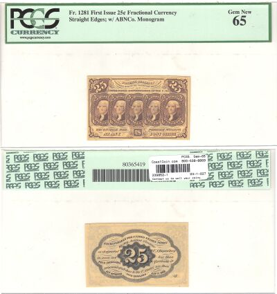25c. 1st Issue. PCGS. Gem-65. F-1281.