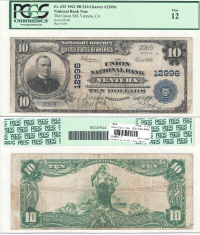 1902. $10. PCGS. F-12. CA. Ventura. Charter 12996.