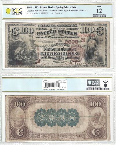 1882. $100. PCGS. F-12. OH. Springfield. Charter 2