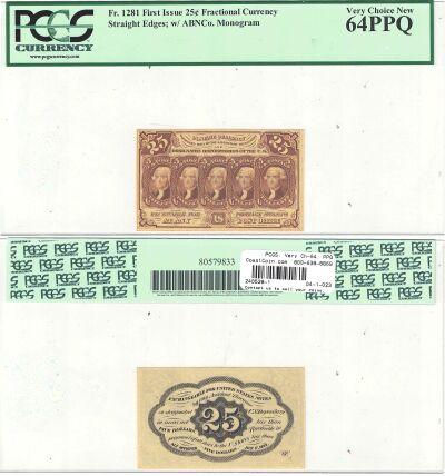 25c. 1st Issue. PCGS. Very Ch-64. PPQ. F-1281.