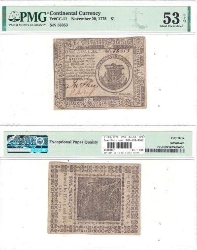11/29/1775. CC. One Dollar. PMG. AU-53. EPQ.